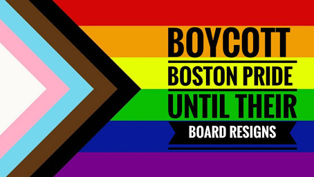 Boycott Boston Pride Until Real Transformation Happens!