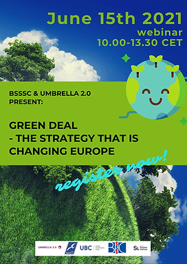BSSSC & UMBRELLA 2.0 PRESENT: GREEN DEAL - THE STRATEGY THAT IS CHANGING EUROPE!