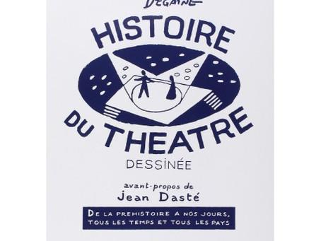 « Histoire du théâtre dessinée » d'André Degaine.
