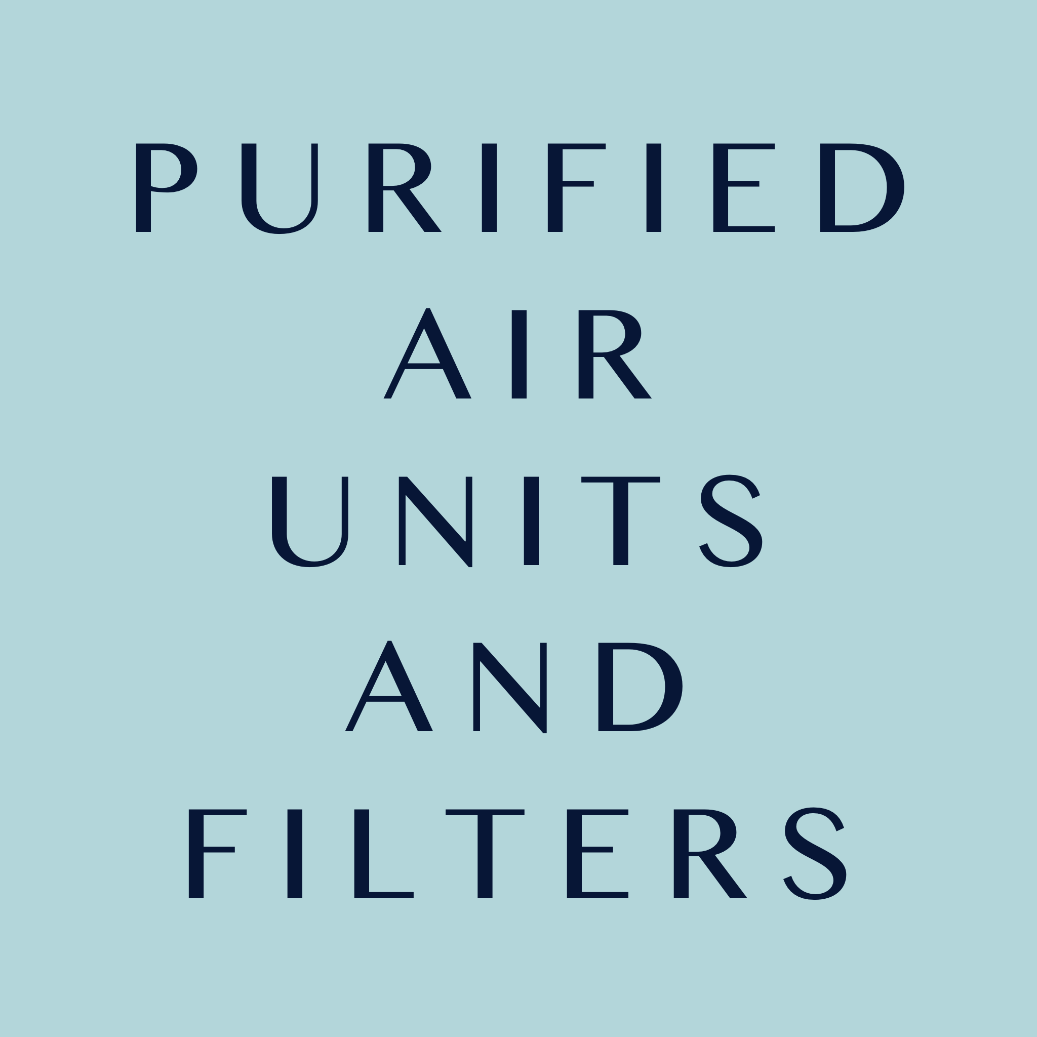 Purified Air Units and Filters