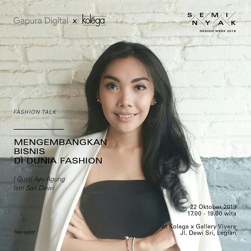 Workshop: Mengembangkan Bisnis di Dunia Fashion
