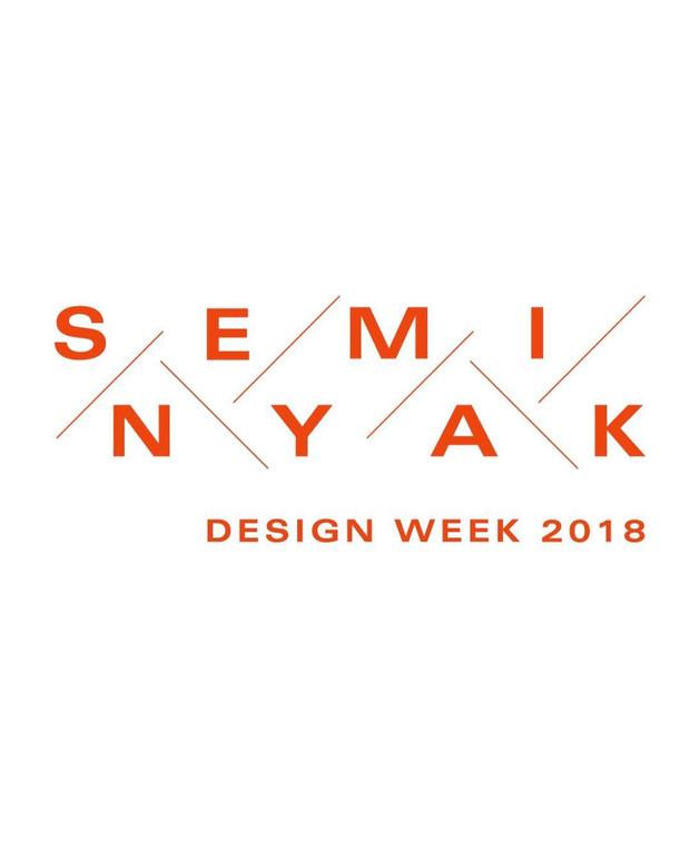 Seminyak Design Week . 4 - 13 May 2018