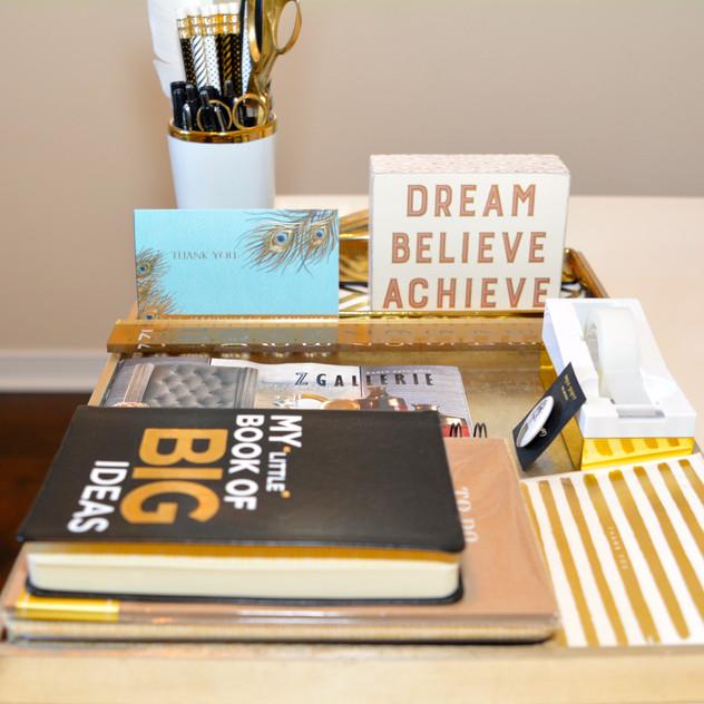 Dream it, Believe It, Achieve It!