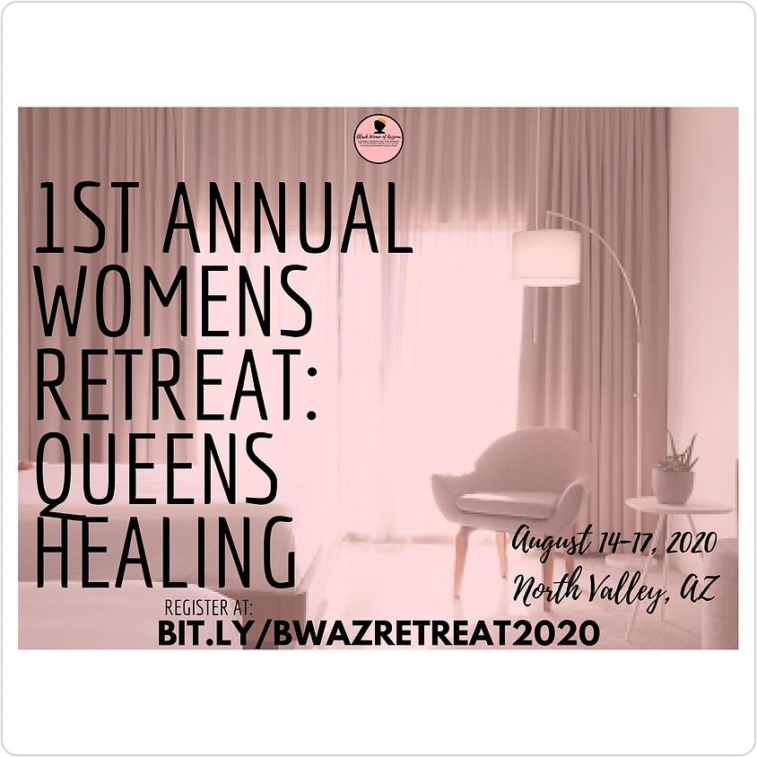 BWAZ 1st Annual Women's Retreat: Queens Healing 2020