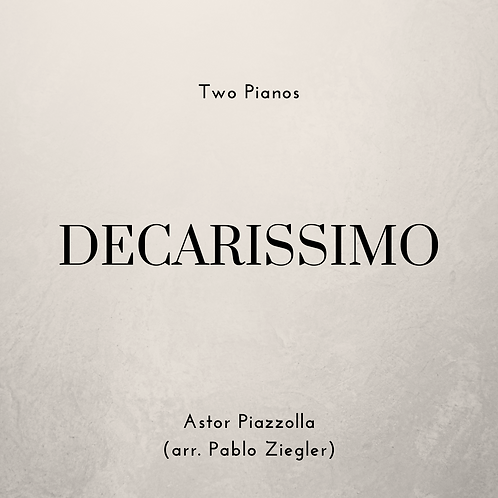 Decarissimo (Piazzolla) - Two Pianos