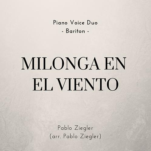 Milonga en el Viento (Ziegler) - Piano Voice Duo (Ver. Bariton)