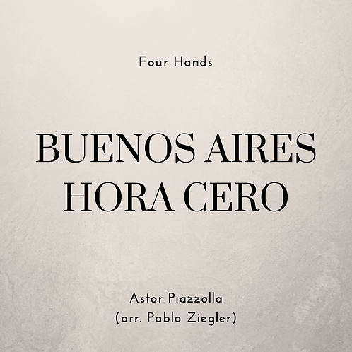 Buenos Aires Hora Cero (Piazzolla) - Four Hands
