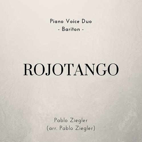 Rojotango (Ziegler) - Piano Voice Duo (Ver. Bariton)
