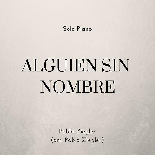 Alguien Sin Nombre (Ziegler) - Solo Piano