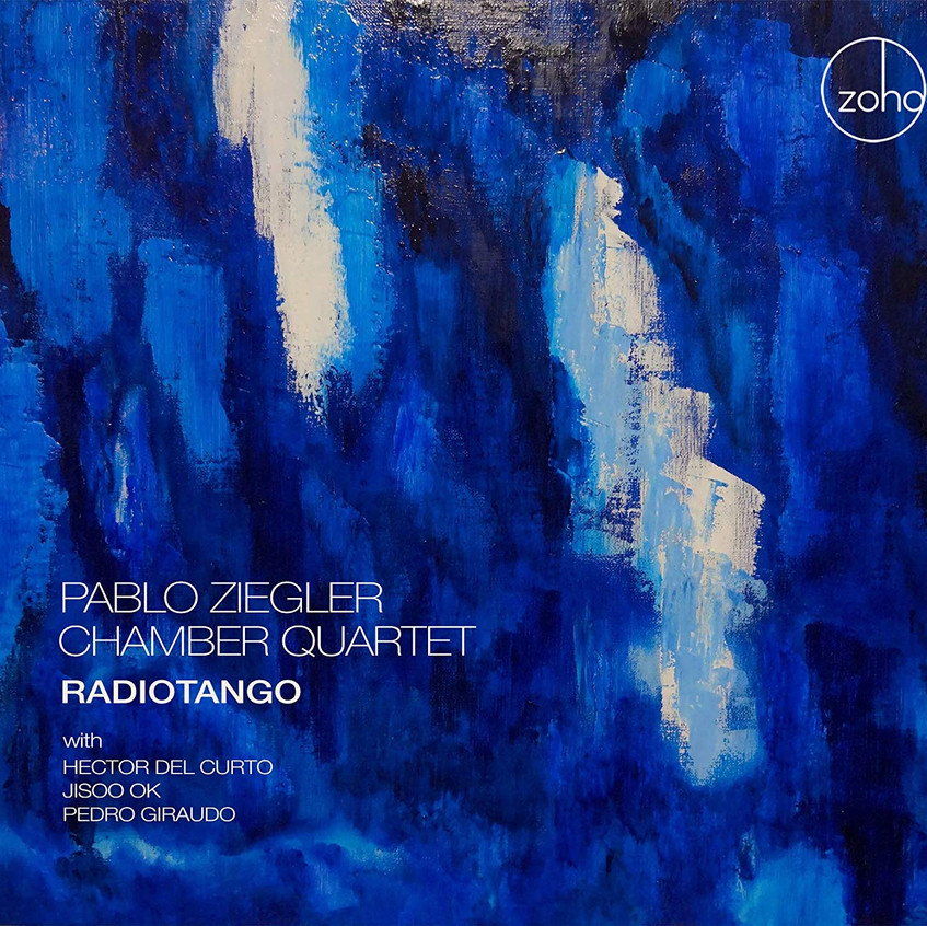 Radiotango Pablo Ziegler Chamber Qua