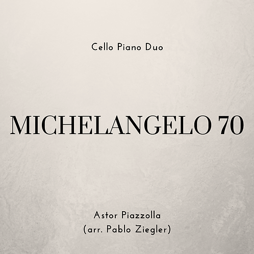 Michelangelo 70 (Piazzolla) - Cello Piano Duo