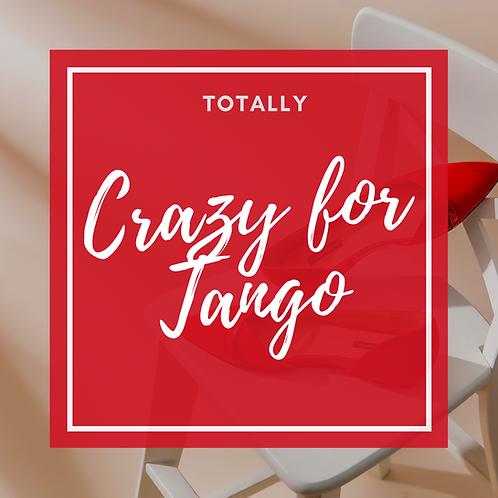 Crazy for Tango