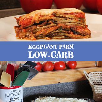 Eggplant Parm – Low Carb
