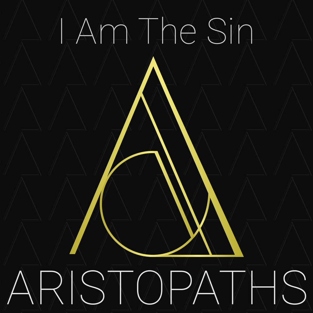 I Am The Sin - ARISTOPATHS