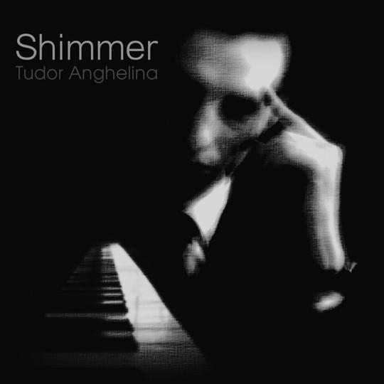 Shimmer - Tudor Anghelina