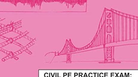 Civil PE Practice Exam: Structural Depth Version A