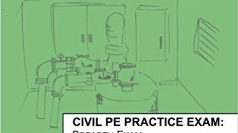 Civil PE Practice Exam: Breadth Exam Version B