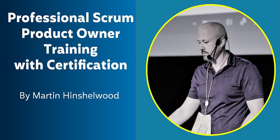 Martin Hinshelwood - Professional Scrum Product Owner Training with Certification