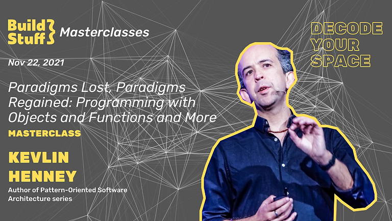 Kevlin Henney - Paradigms Lost, Paradigms Regained: Programming with Objects and Functions and More