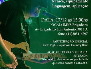 Workshop Guitarra Country Guto Vighi 17/12 IMKS Brigadeiro ! (com cobertura)