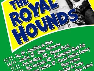 Tour da Banda Royal Hounds no Brasil