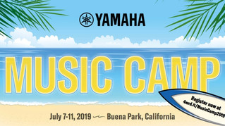 Yamaha Music Camp 2019 - July 7-11, 2019!