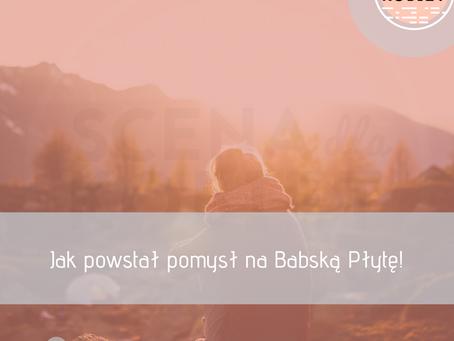 Scena 5. Jak powstał pomysł na Babską Płytę!