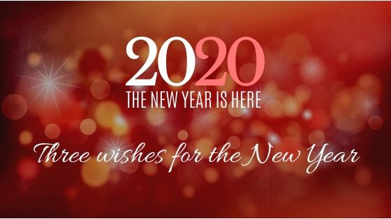The First Week of 2020: 3 Wishes For the New Year