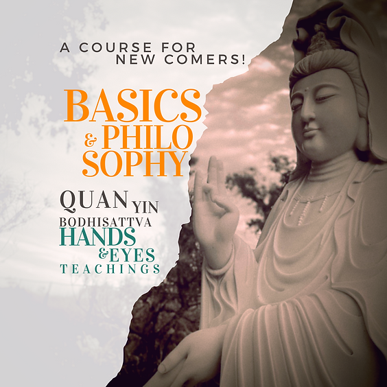 Quan Yin 42 Hands and Eyes: Basics and Philosophy
