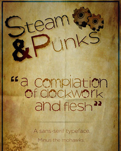 Steam & Punks Typeface _ Couldn't post the full poster but this is the upper portion