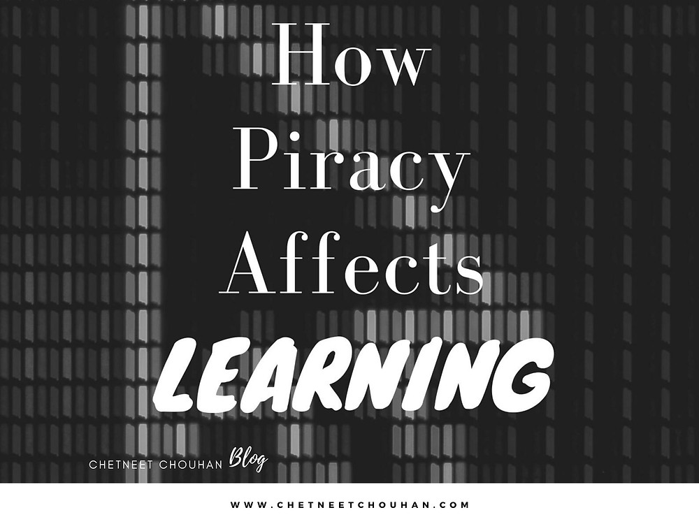 How Piracy Affects Learning