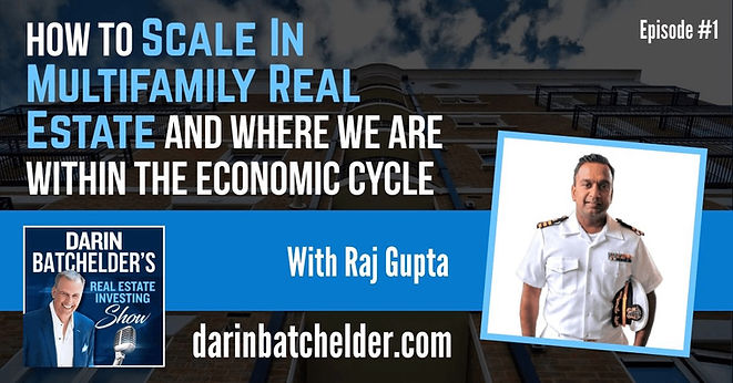 Raj Gupta Darin Batchelder Podcast