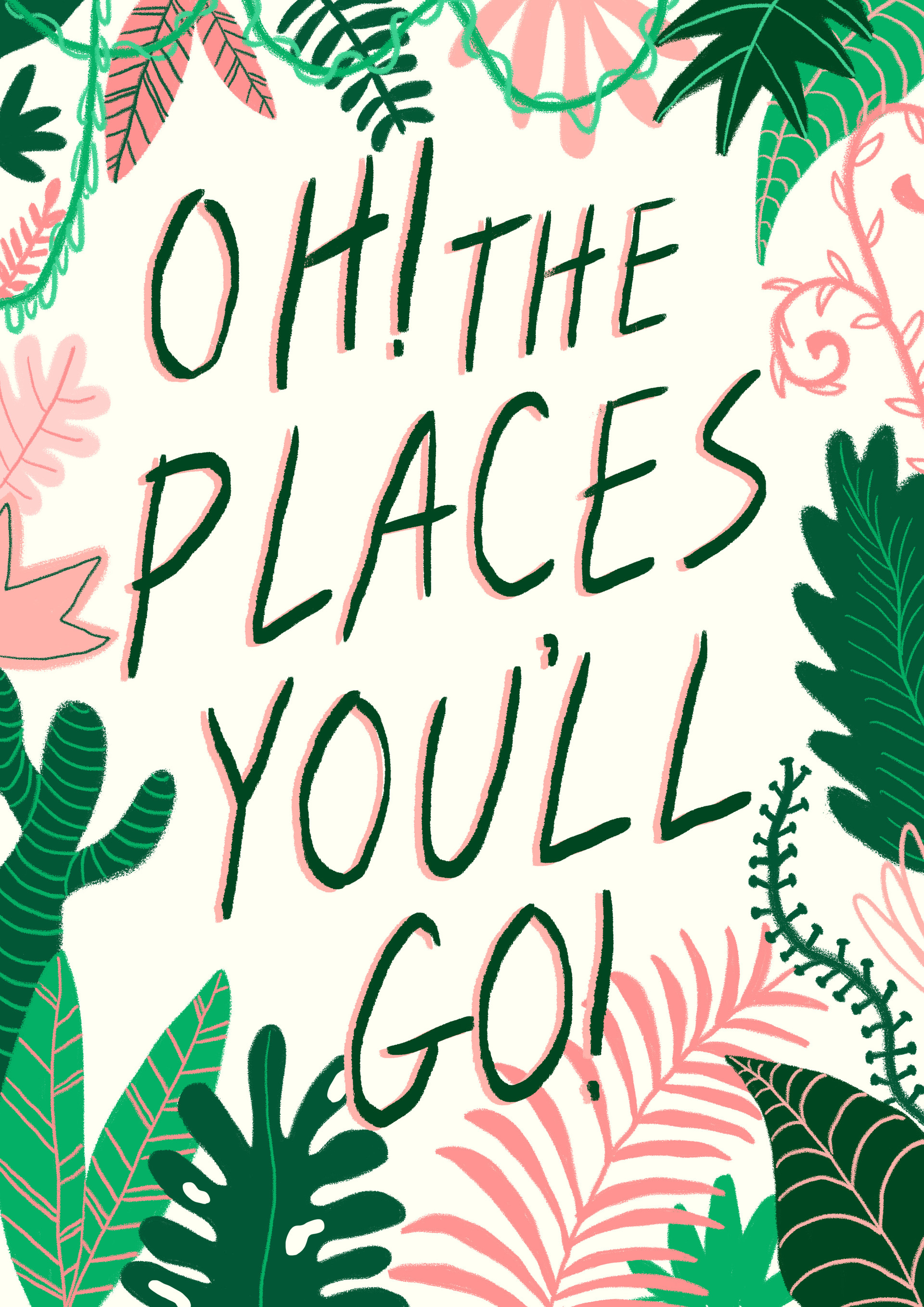 Oh the places you'll go .jpg