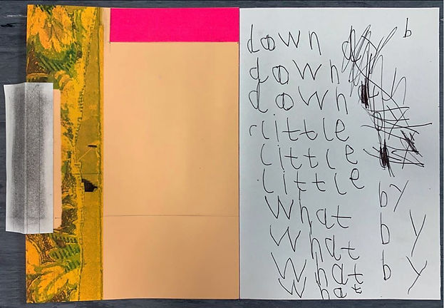 "Collage including beige-gold area, bright pink strip, a section of an old floral print, along with child-like handwriting ""down, little, what, by""."