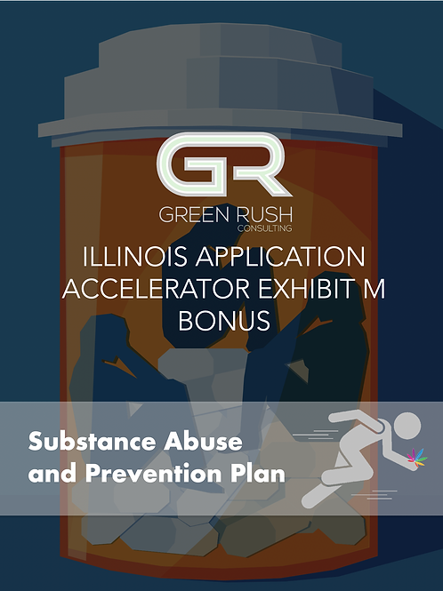 Illinois Craft Grower Application Accelerator Exhibit M Substance Abuse Plan