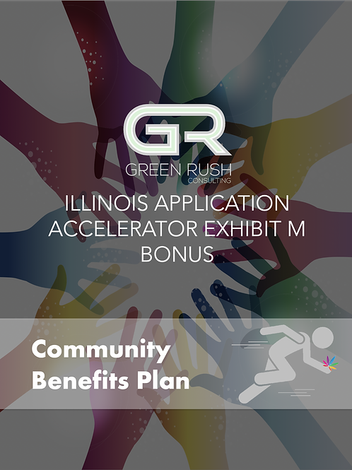 Illinois Craft Grower Application Accelerator Exhibit M Community Benefits Plan