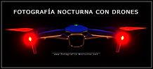 Fotografia nocturna con drones