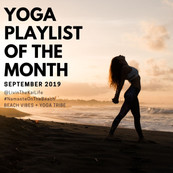 Yoga Playlist Of The Month  : September 2019