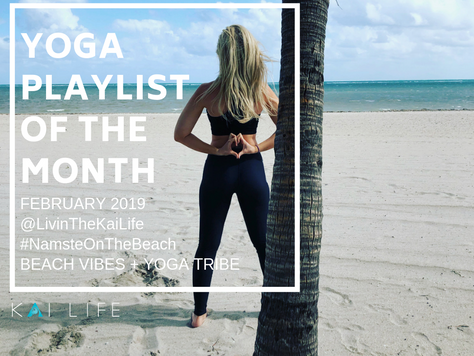 Yoga Playlist Of The Month  : February 2019