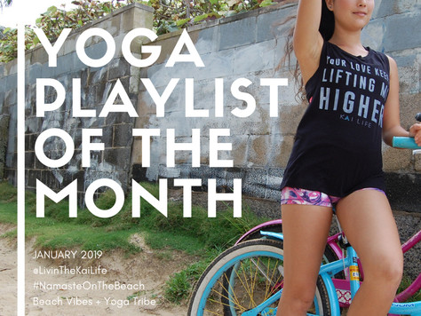 Yoga Playlist Of The Month  : January 2019