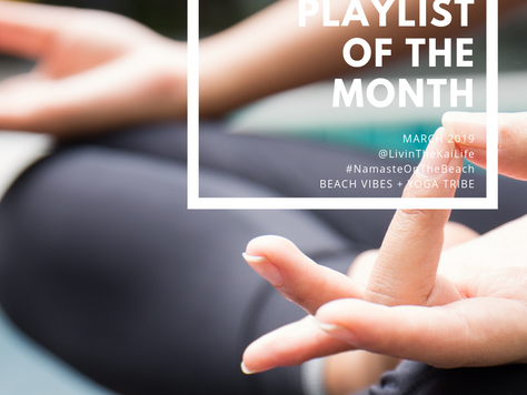 Yoga Playlist Of The Month  : March 2019