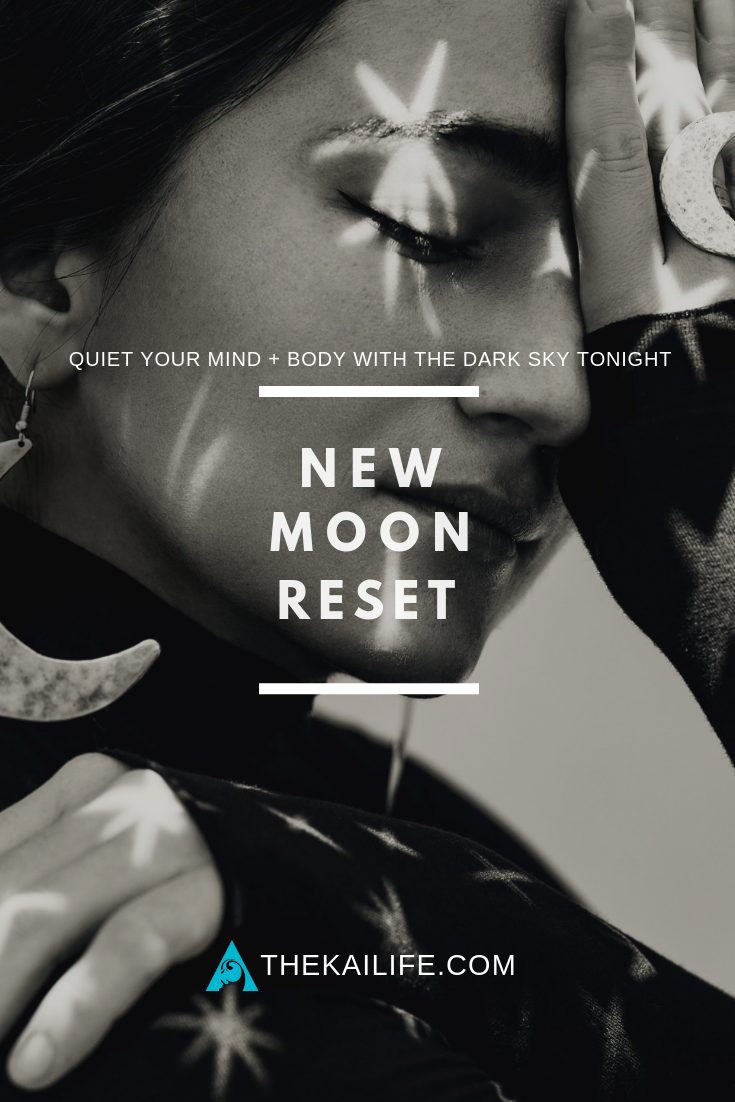 The Kai Life - New Moon Reset