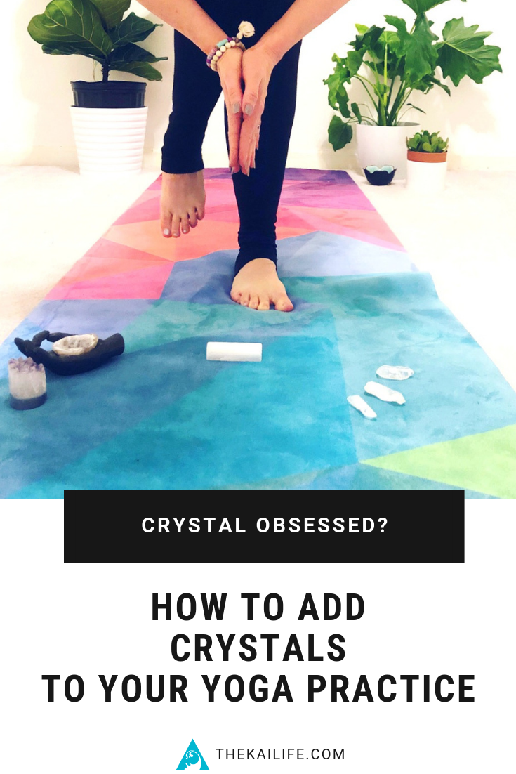   The Kai Life - Adding Crystals To Your Yoga Practice - Colleen McCann Crystal RX