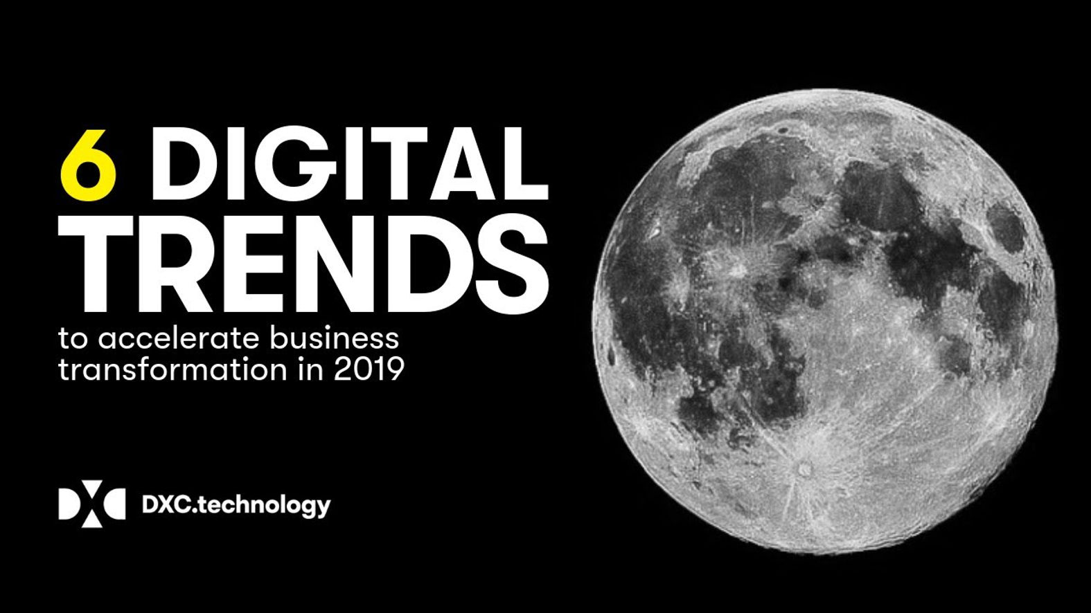 6 Digital Trends Driving Business in 2019