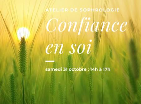 Atelier du Samedi 31 octobre : confiance en soi, retrouver sa force intérieure