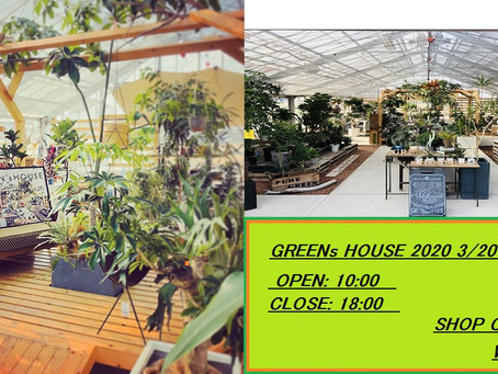 GREENs HOUSE 2020 OPEN