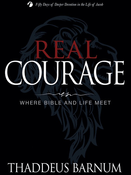 Real Courage by Thaddeus Barnum