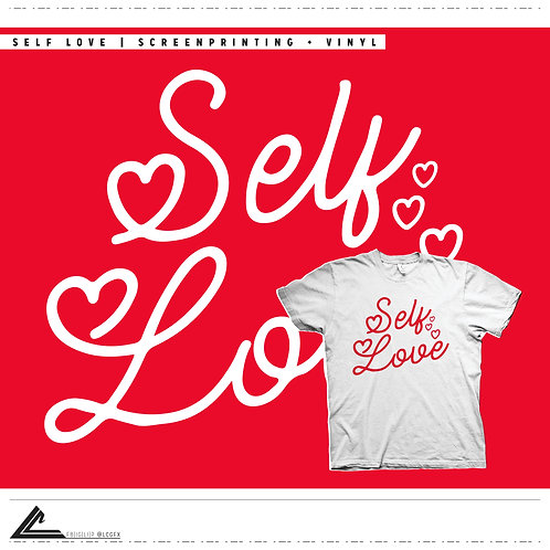 Self Love (Valentine's Day Design)