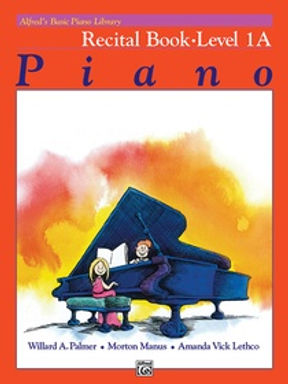 01.Alfred Basic Piano Library 1A Recital