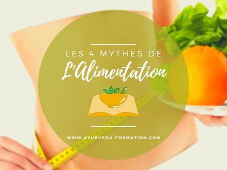 Les 4 Mythes de l'Alimentation
